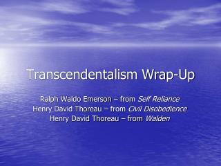 Transcendentalism  Wrap-Up