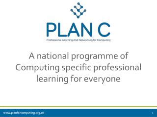 A national programme of Computing specific professional learning for everyone