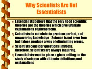 Why Scientists Are Not Essentialists