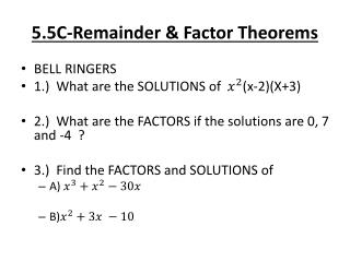 5.5C-Remainder  & Factor Theorems
