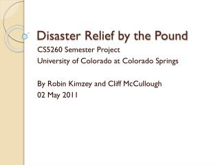 Disaster Relief by the Pound