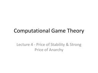 Computational Game Theory