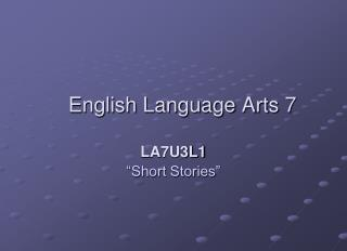 English Language Arts 7