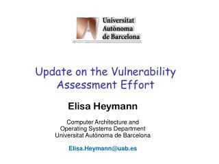 Update on the Vulnerability Assessment Effort