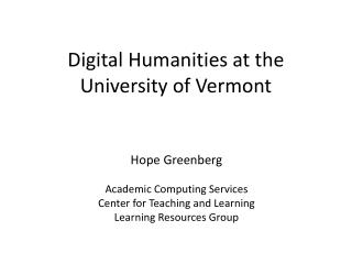 Digital Humanities at the University of Vermont
