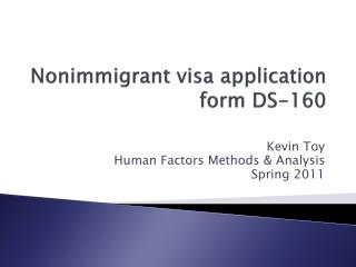 Nonimmigrant visa application form DS-160