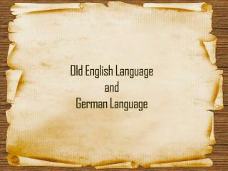 Old English Language  and German Language