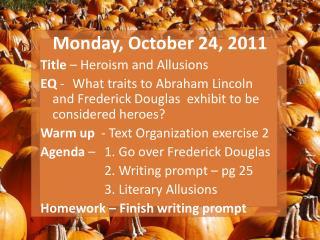 Monday, October 24, 2011