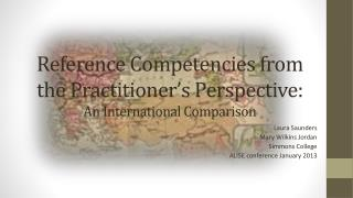 Reference Competencies from the Practitioner's Perspective:  An International  Comparison