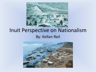 Inuit Perspective on Nationalism