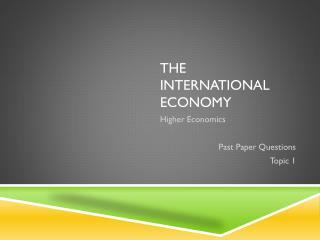 The International Economy