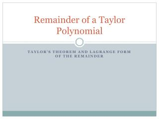 Remainder of a Taylor Polynomial