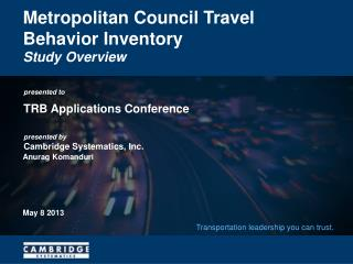 Metropolitan Council Travel Behavior Inventory