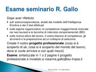 Esame seminario R. Gallo