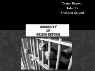 Necessity  of  Prison Reform