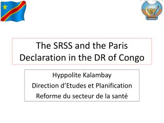 The SRSS and the Paris Declaration in the DR of Congo