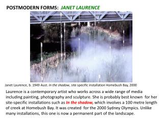 POSTMODERN FORMS:   JANET LAURENCE