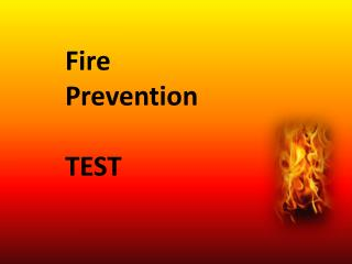 Fire Prevention TEST
