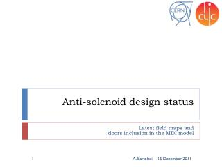 Anti-solenoid  design status