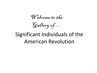 Significant Individuals of the American Revolution