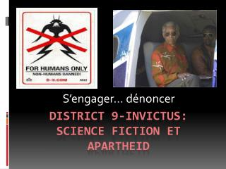 District 9- Invictus :  Science fiction et Apartheid