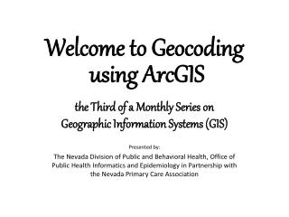 Welcome to Geocoding  using ArcGIS