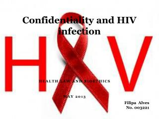 Confidentiality and HIV infection
