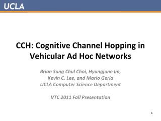 CCH: Cognitive Channel Hopping in Vehicular Ad Hoc Networks