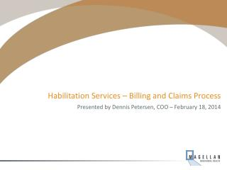 Habilitation Services � Billing and Claims Process