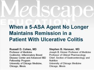 When a 5-ASA Agent No Longer Maintains Remission in a Patient With Ulcerative Colitis