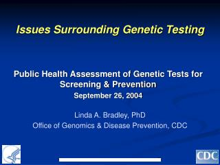 Issues Surrounding Genetic Testing