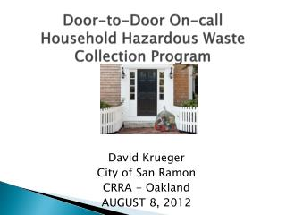 Door-to-Door On-call Household Hazardous Waste Collection Program