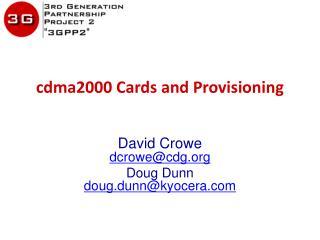 cdma2000  Cards and Provisioning