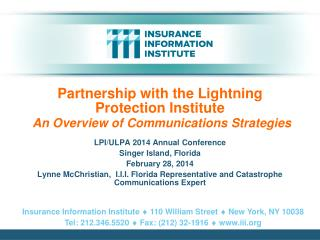 Partnership with the Lightning Protection Institute An Overview of Communications Strategies