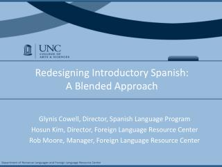 Redesigning Introductory Spanish:  A Blended Approach