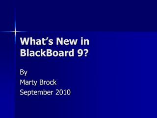 What's New in BlackBoard 9?