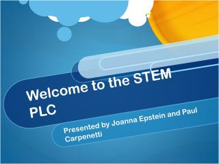 Welcome to the STEM PLC