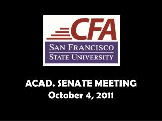 ACAD. SENATE MEETING October 4, 2011