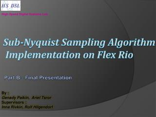 Sub-Nyquist Sampling Algorithm  Implementation on Flex Rio