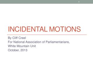 InCIDENTAL  Motions