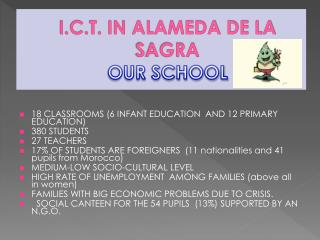 I.C.T. IN ALAMEDA DE LA SAGRA OUR SCHOOL