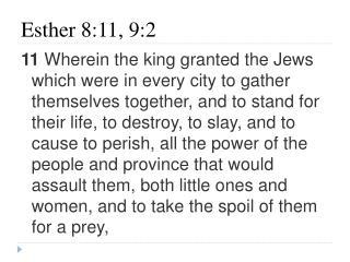 Esther 8:11, 9: 2