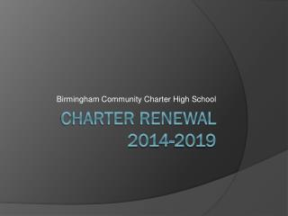 Charter Renewal 2014-2019