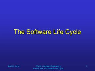 The Software Life Cycle