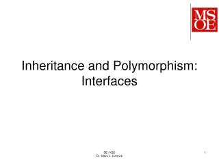 Inheritance and Polymorphism: Interfaces
