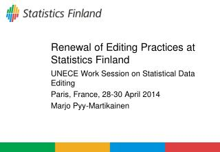 Renewal of Editing Practices at Statistics Finland