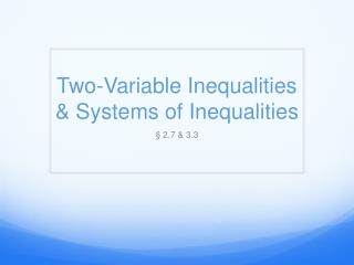 Two-Variable Inequalities & Systems of Inequalities