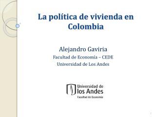 La política de vivienda en Colombia