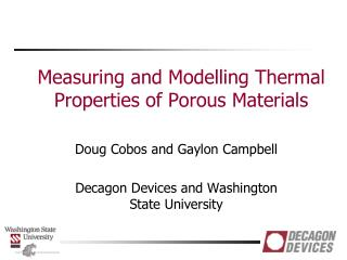 Measuring and  Modelling  Thermal Properties of Porous Materials