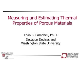 Measuring and Estimating Thermal Properties of Porous Materials